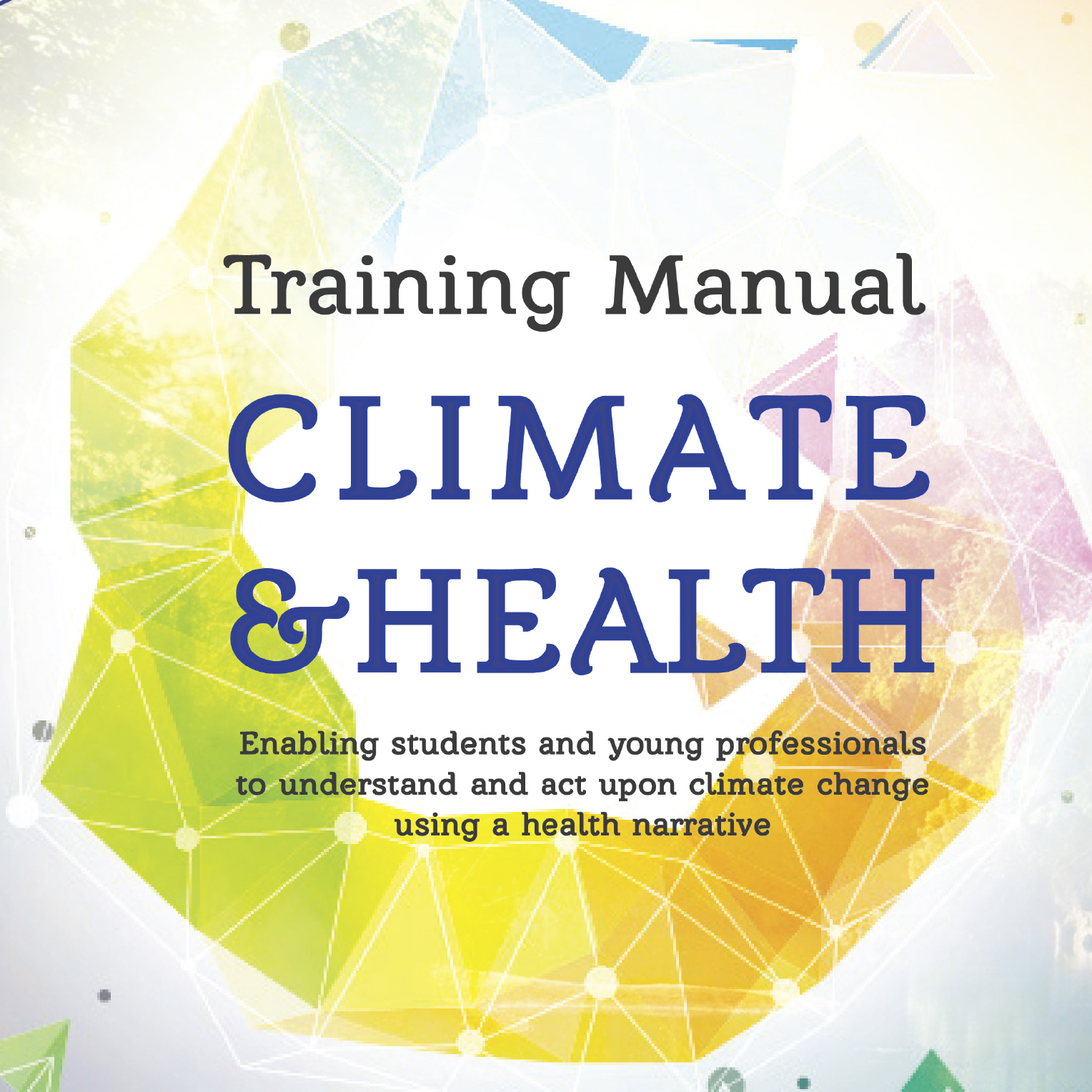 IFMSA Launches Training Manual on Climate and Health