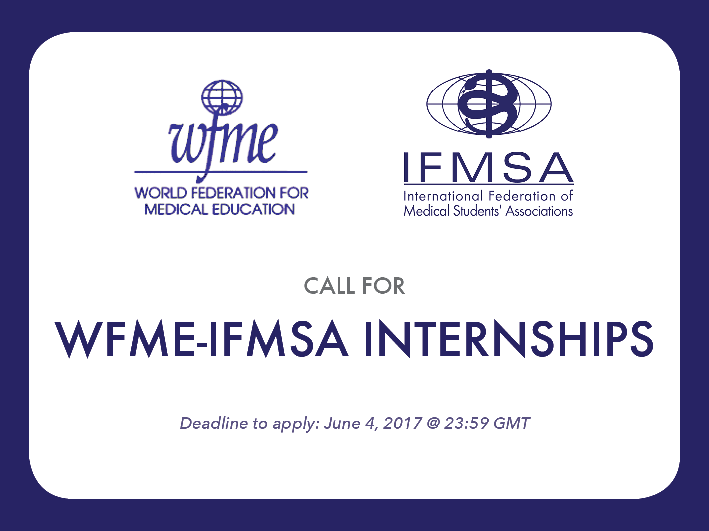 Call for WFME-IFMSA Internships