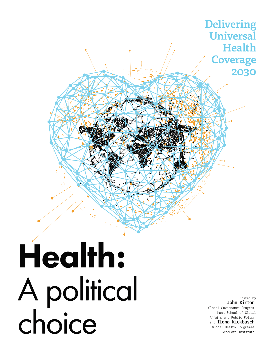 Health is a Political Choice