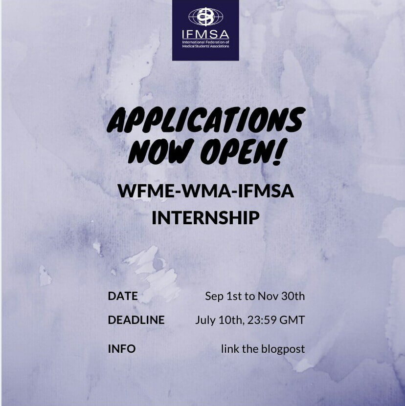 [Call for Interns][DL:10/07] WFME-WMA-IFMSA internship program