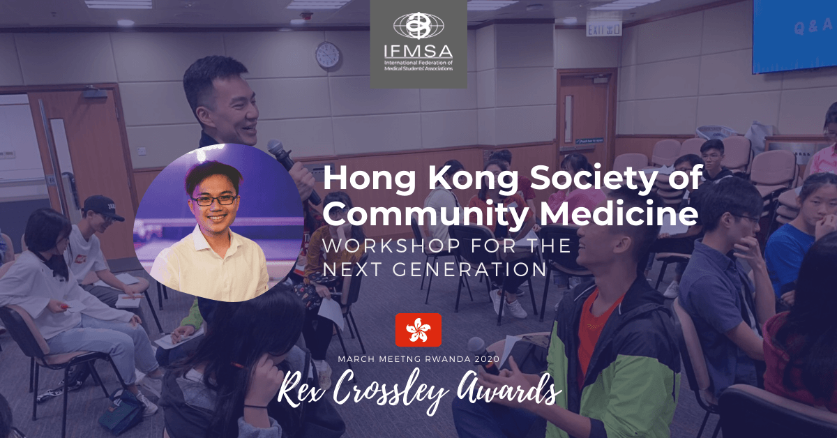 Hong Kong Society of Community Medicine  Workshop for the Next Generation
